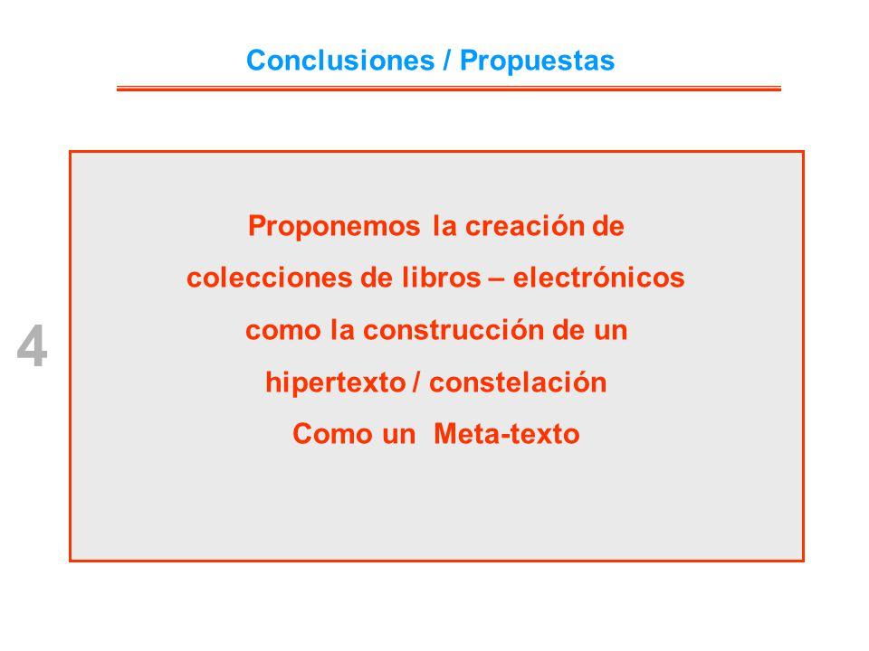 4 Conclusiones / Propuestas Proponemos la creación de