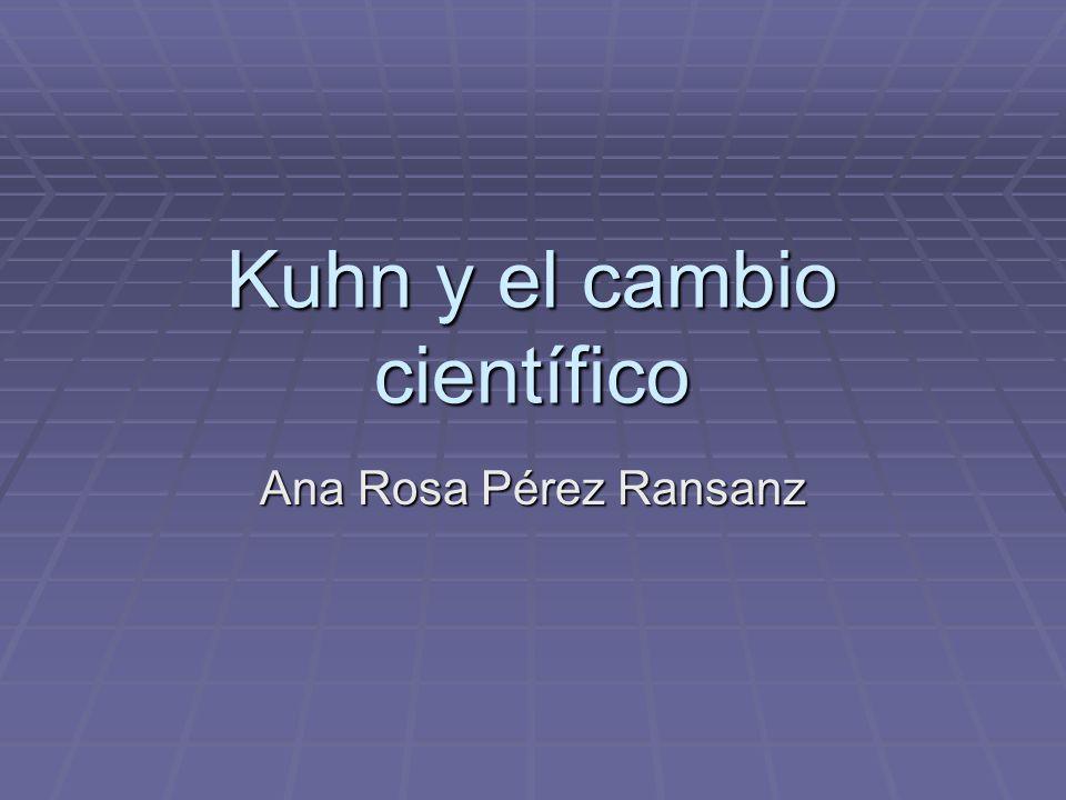 Kuhn y el cambio científico