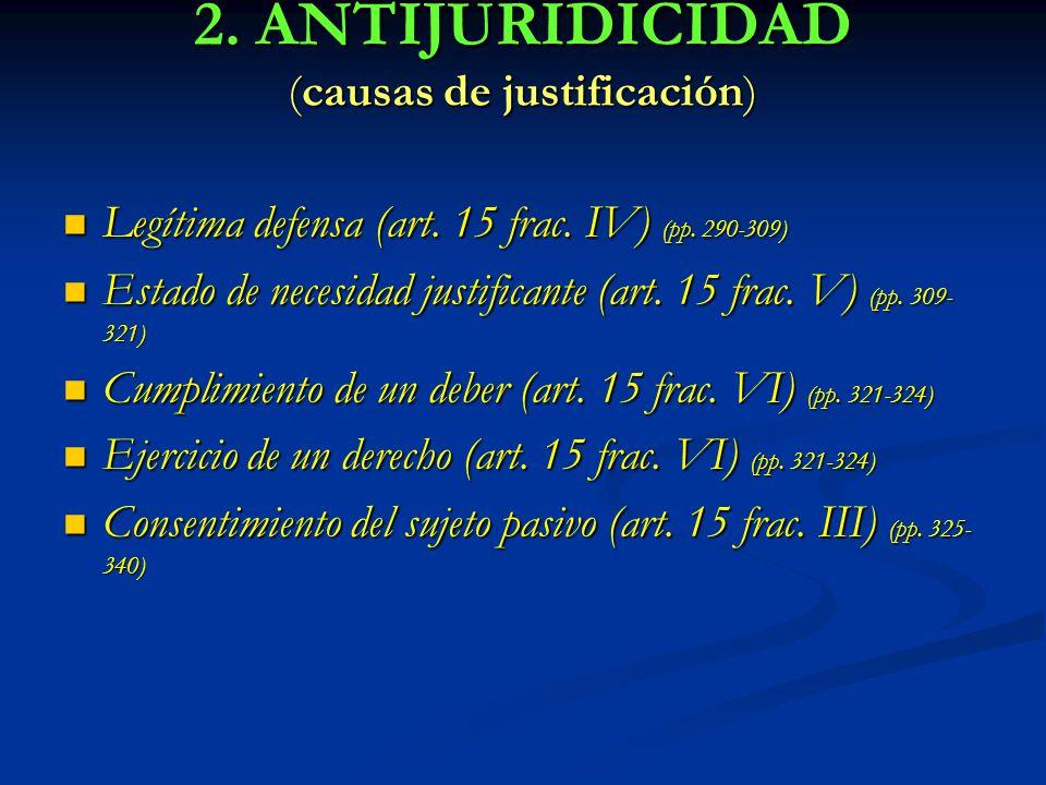 2. ANTIJURIDICIDAD (causas de justificación)