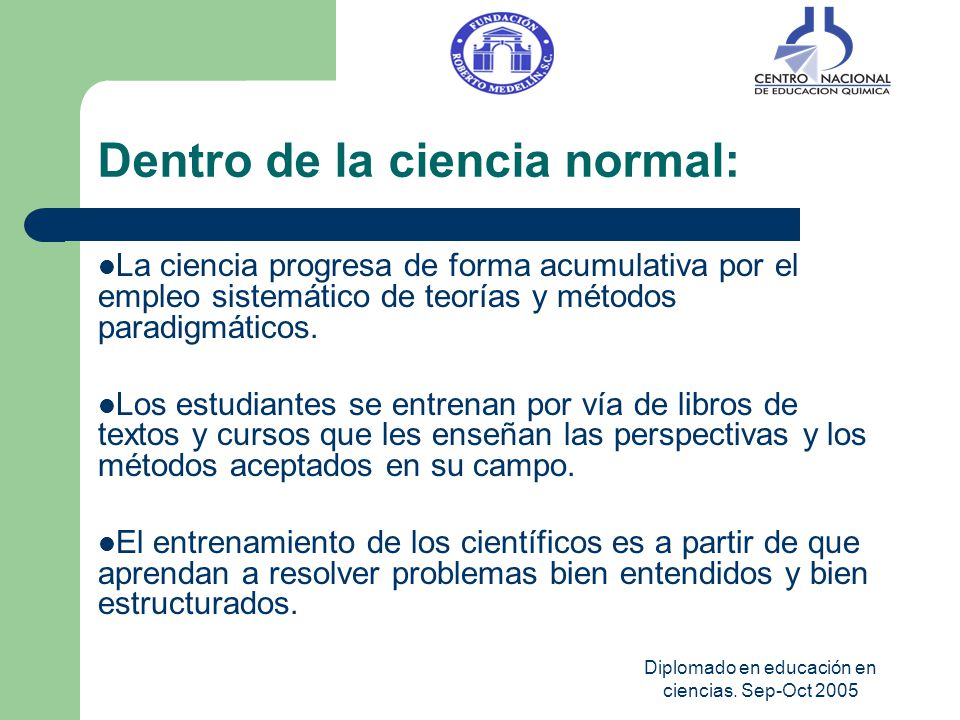 Dentro de la ciencia normal: