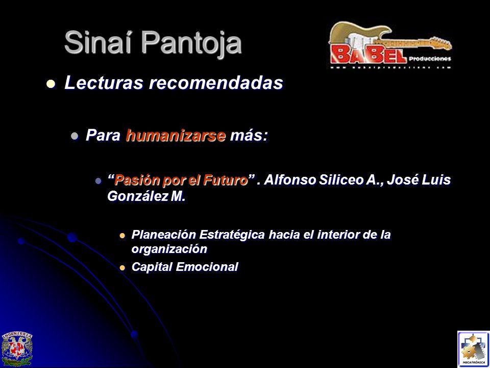 Sinaí Pantoja Lecturas recomendadas Para humanizarse más: