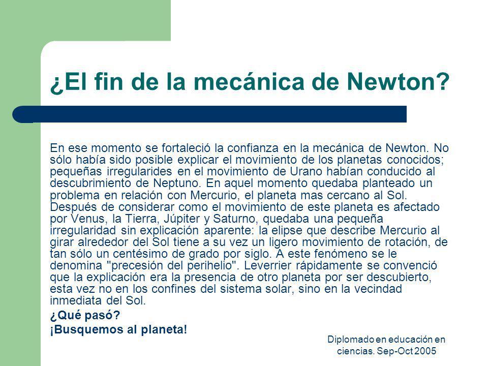 ¿El fin de la mecánica de Newton