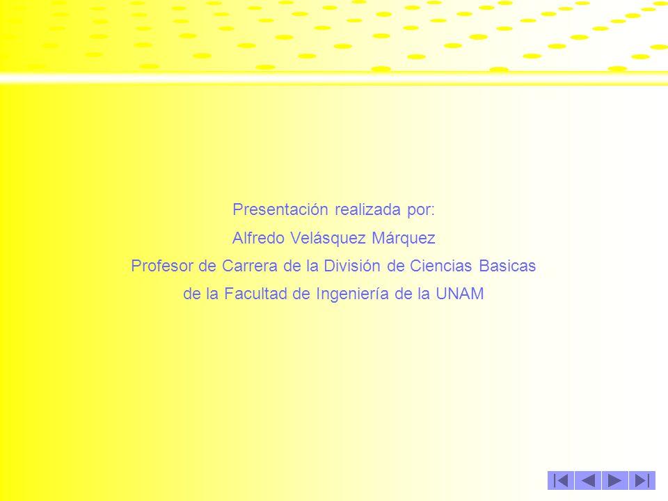 Presentación realizada por: Alfredo Velásquez Márquez