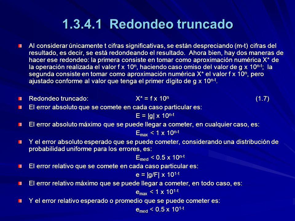 1.3.4.1 Redondeo truncado