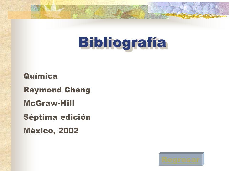 Bibliografía Química Raymond Chang McGraw-Hill Séptima edición