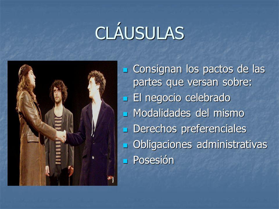 CLÁUSULAS Consignan los pactos de las partes que versan sobre: