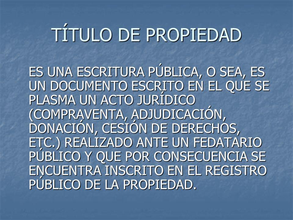 TÍTULO DE PROPIEDAD