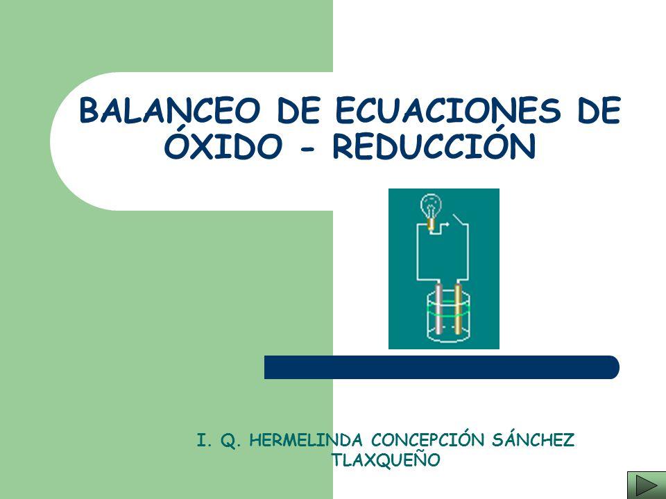 BALANCEO DE ECUACIONES DE ÓXIDO - REDUCCIÓN