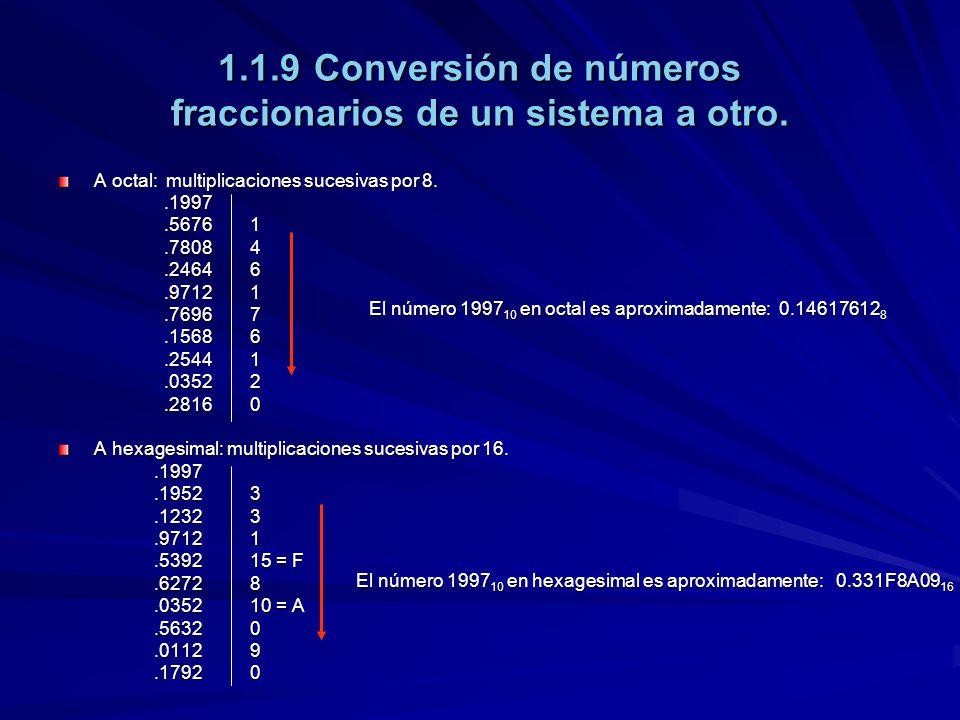 1.1.9 Conversión de números fraccionarios de un sistema a otro.