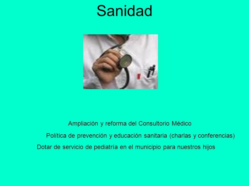 Sanidad Ampliación y reforma del Consultorio Médico