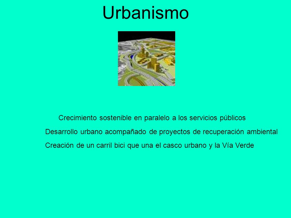 Urbanismo Crecimiento sostenible en paralelo a los servicios públicos
