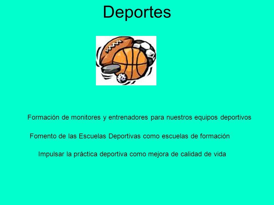 DeportesFormación de monitores y entrenadores para nuestros equipos deportivos. Fomento de las Escuelas Deportivas como escuelas de formación.