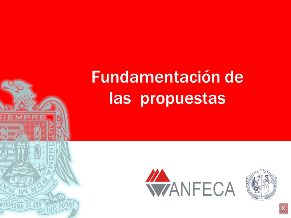 Fundamentación de las propuestas