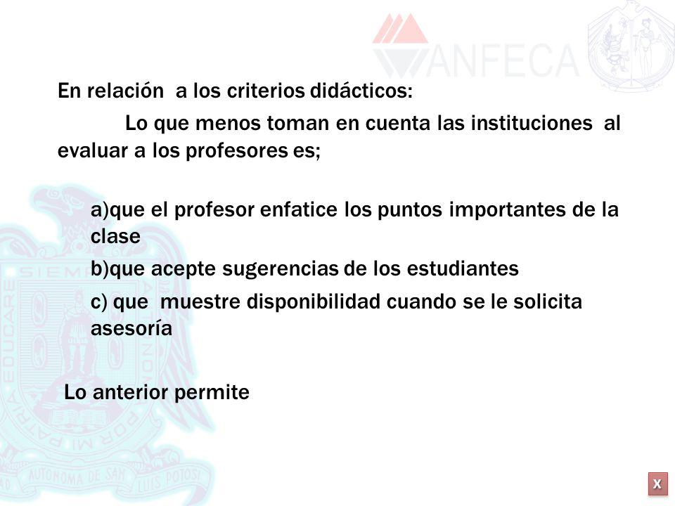Lo anterior permite En relación a los criterios didácticos: