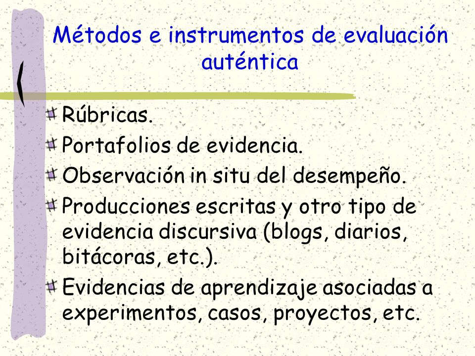 Métodos e instrumentos de evaluación auténtica