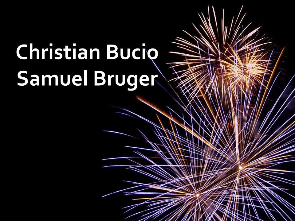 Christian Bucio Samuel Bruger