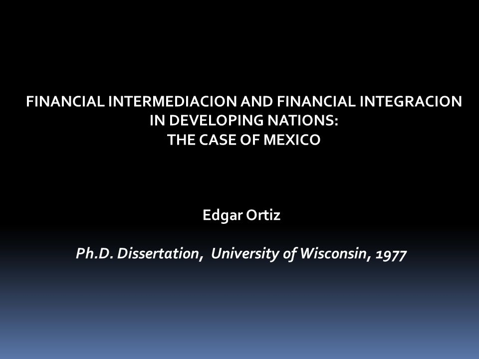 FINANCIAL INTERMEDIACION AND FINANCIAL INTEGRACION