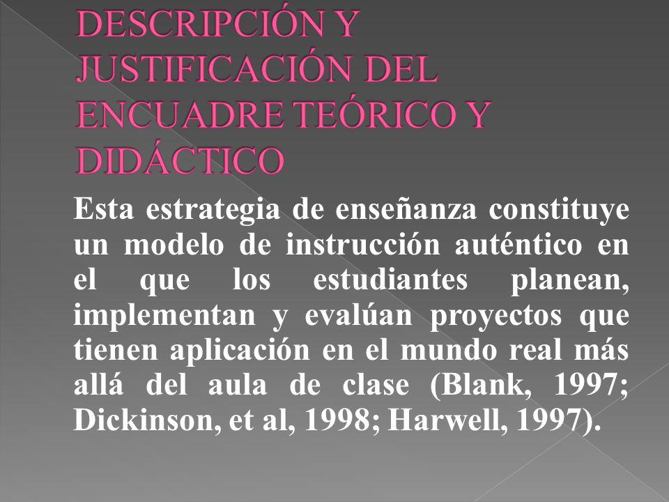 DESCRIPCIÓN Y JUSTIFICACIÓN DEL ENCUADRE TEÓRICO Y DIDÁCTICO
