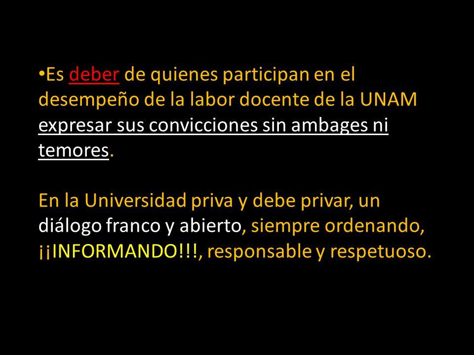 Es deber de quienes participan en el desempeño de la labor docente de la UNAM