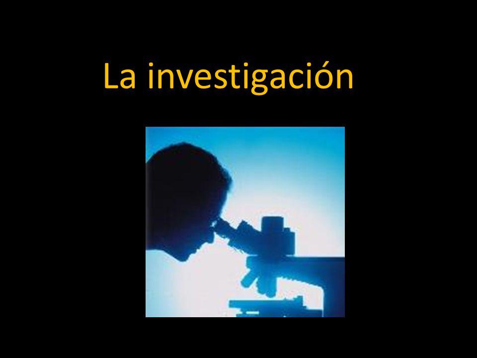 La investigación