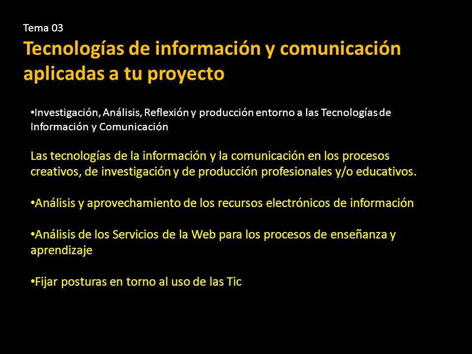 Tecnologías de información y comunicación aplicadas a tu proyecto