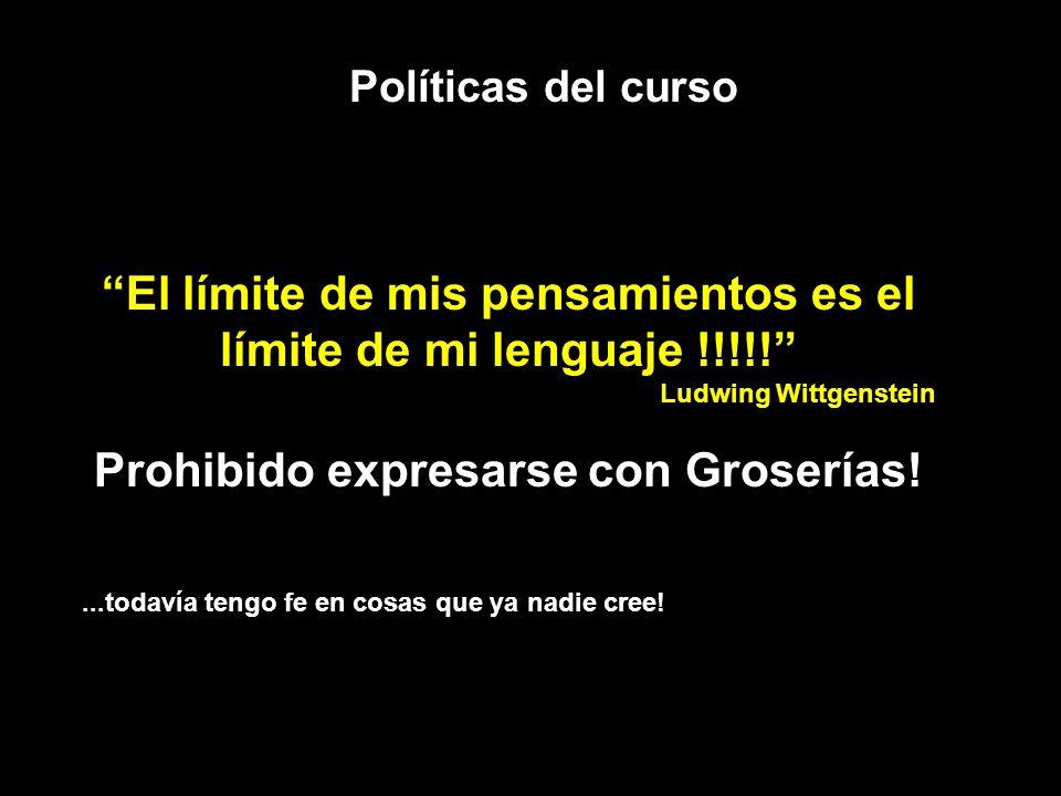 Prohibido expresarse con Groserías!