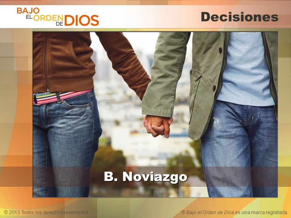 Decisiones B. Noviazgo