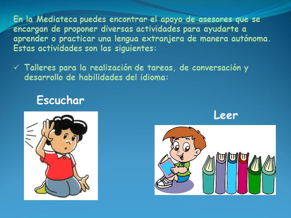 En la Mediateca puedes encontrar el apoyo de asesores que se encargan de proponer diversas actividades para ayudarte a aprender o practicar una lengua extranjera de manera autónoma.