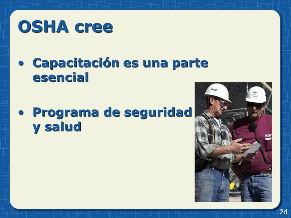 OSHA cree Capacitación es una parte esencial