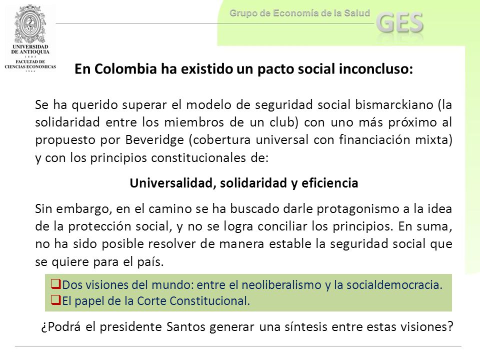 En Colombia ha existido un pacto social inconcluso: