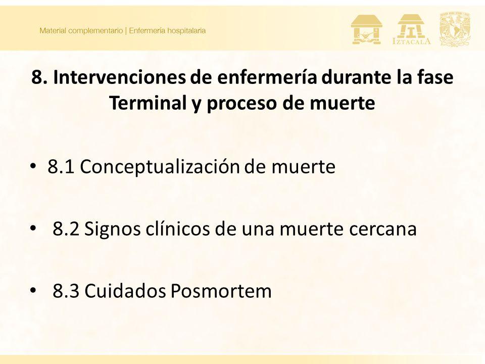 8. Intervenciones de enfermería durante la fase Terminal y proceso de muerte