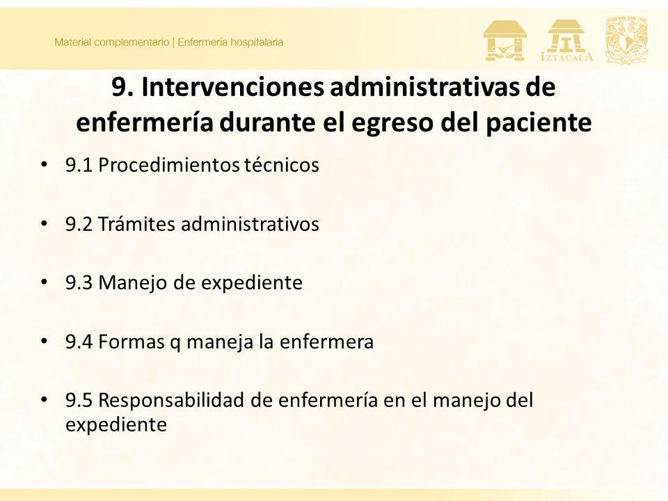 9. Intervenciones administrativas de enfermería durante el egreso del paciente