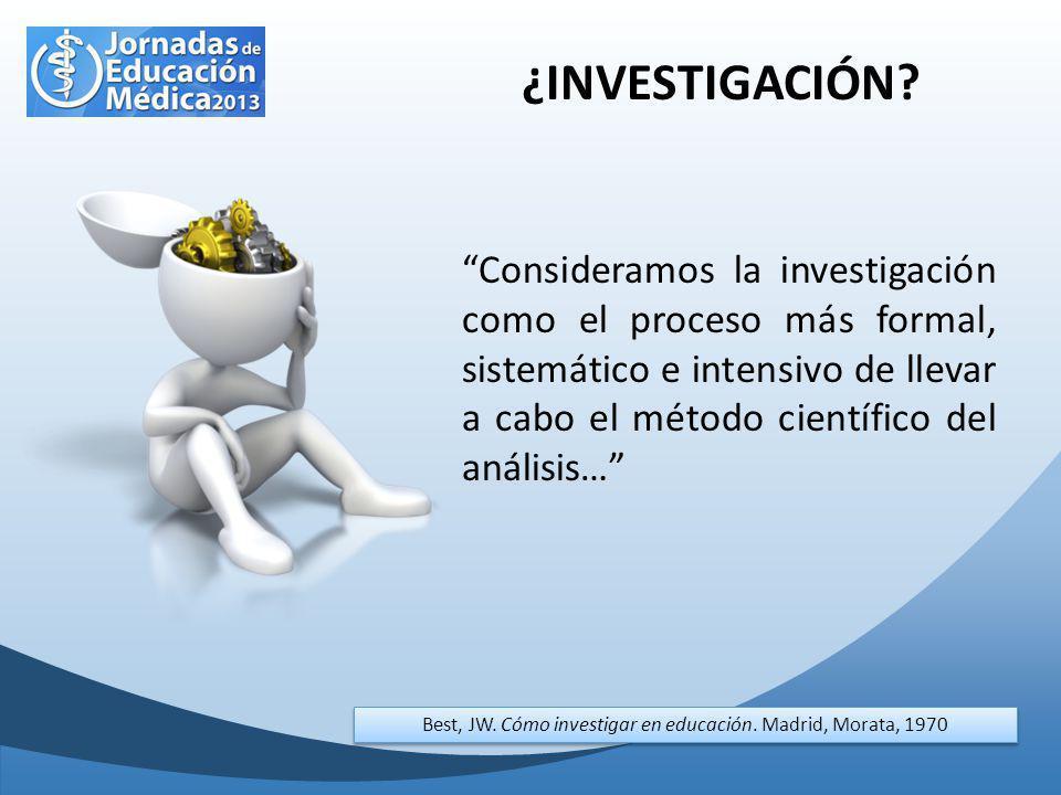 Best, JW. Cómo investigar en educación. Madrid, Morata, 1970