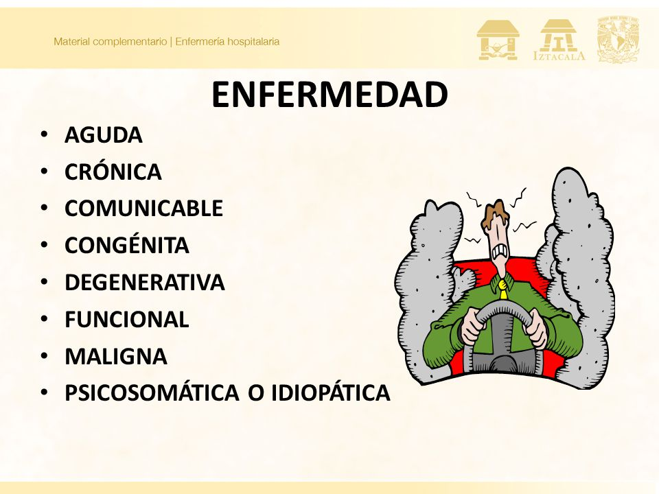 ENFERMEDAD AGUDA CRÓNICA COMUNICABLE CONGÉNITA DEGENERATIVA FUNCIONAL