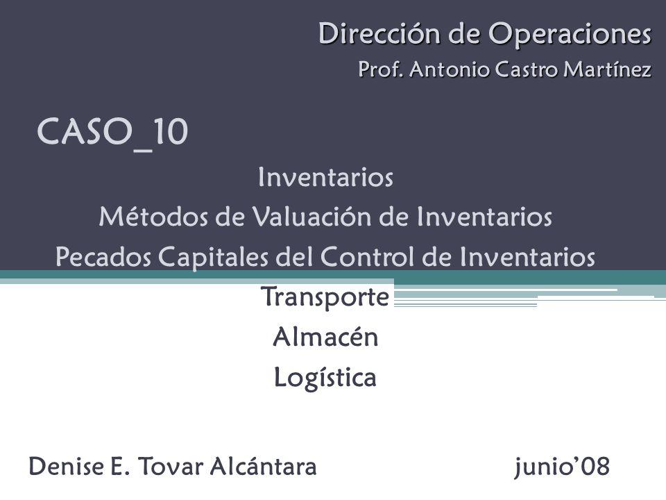 CASO_10 Dirección de Operaciones Inventarios