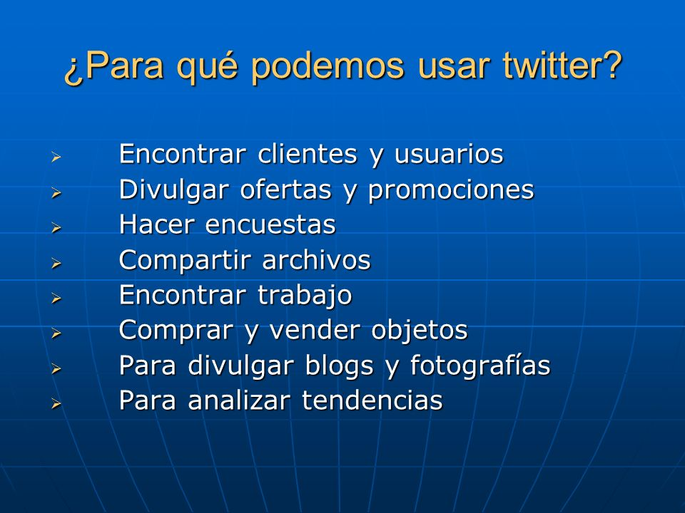 ¿Para qué podemos usar twitter