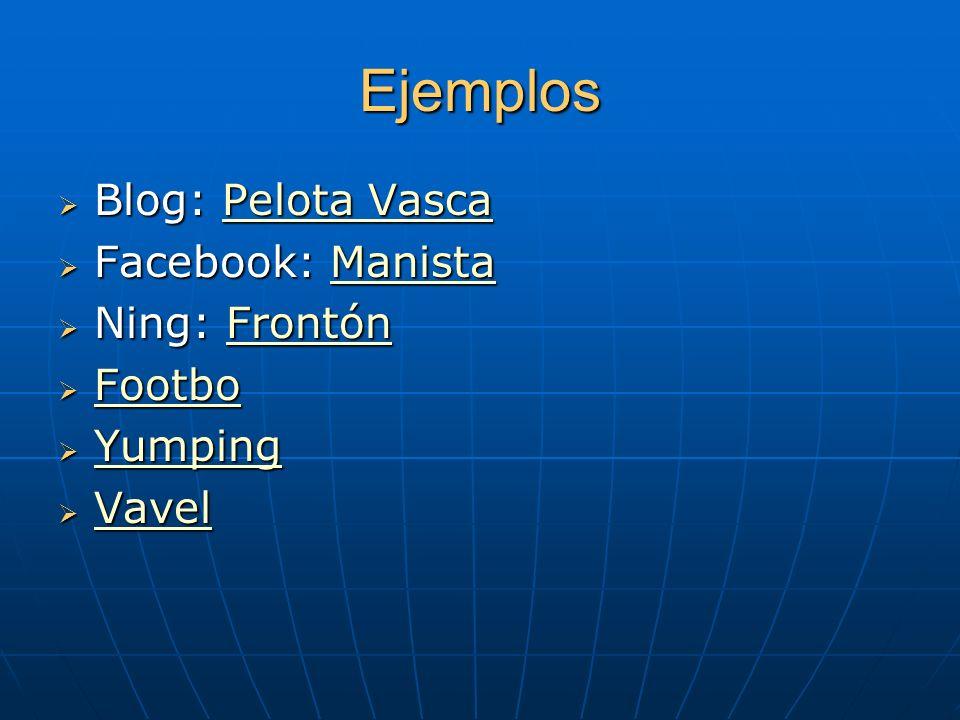 Ejemplos Blog: Pelota Vasca Facebook: Manista Ning: Frontón Footbo