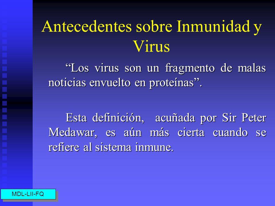 Antecedentes sobre Inmunidad y Virus