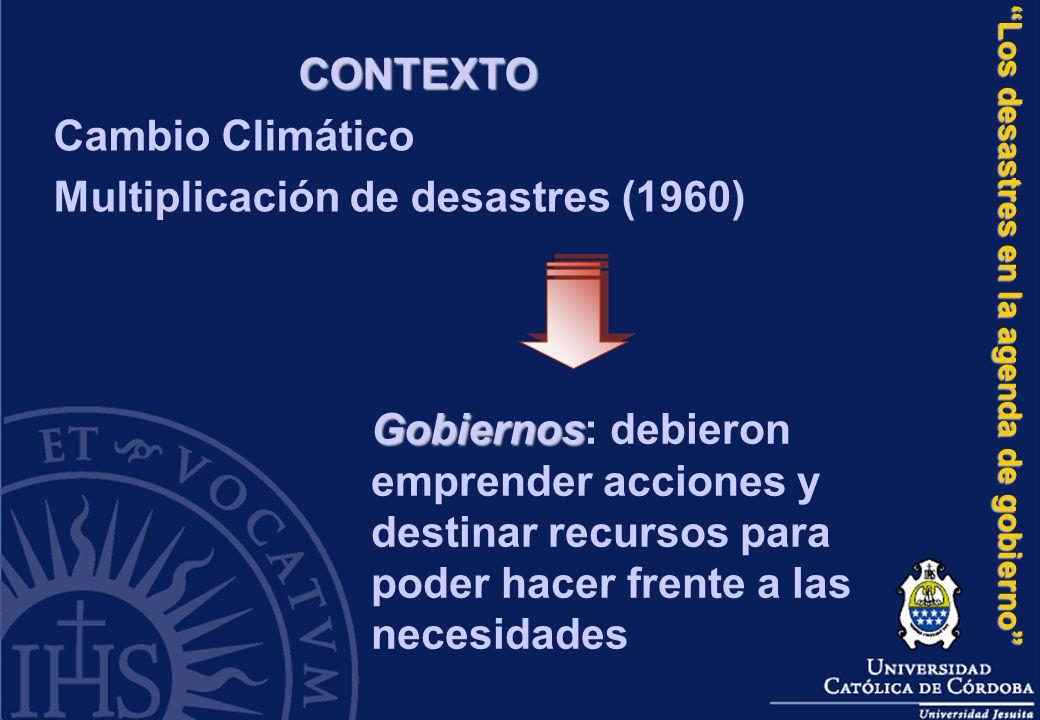 Los desastres en la agenda de gobierno