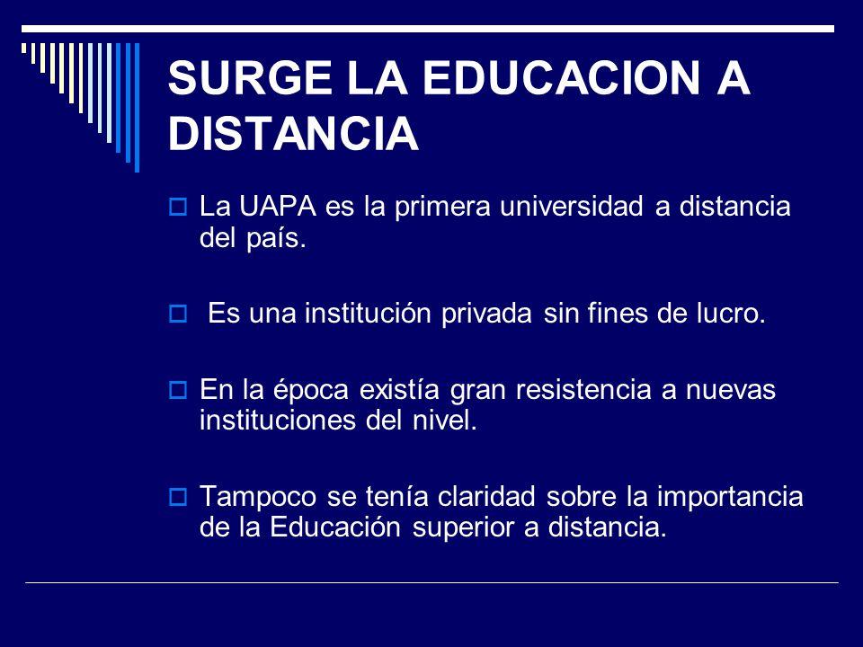 SURGE LA EDUCACION A DISTANCIA