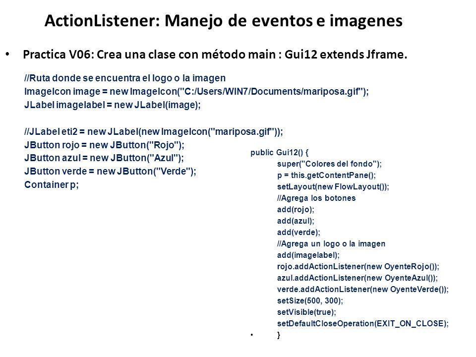 ActionListener: Manejo de eventos e imagenes