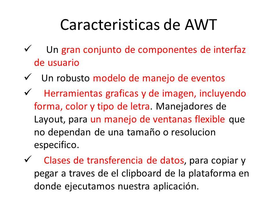Caracteristicas de AWT
