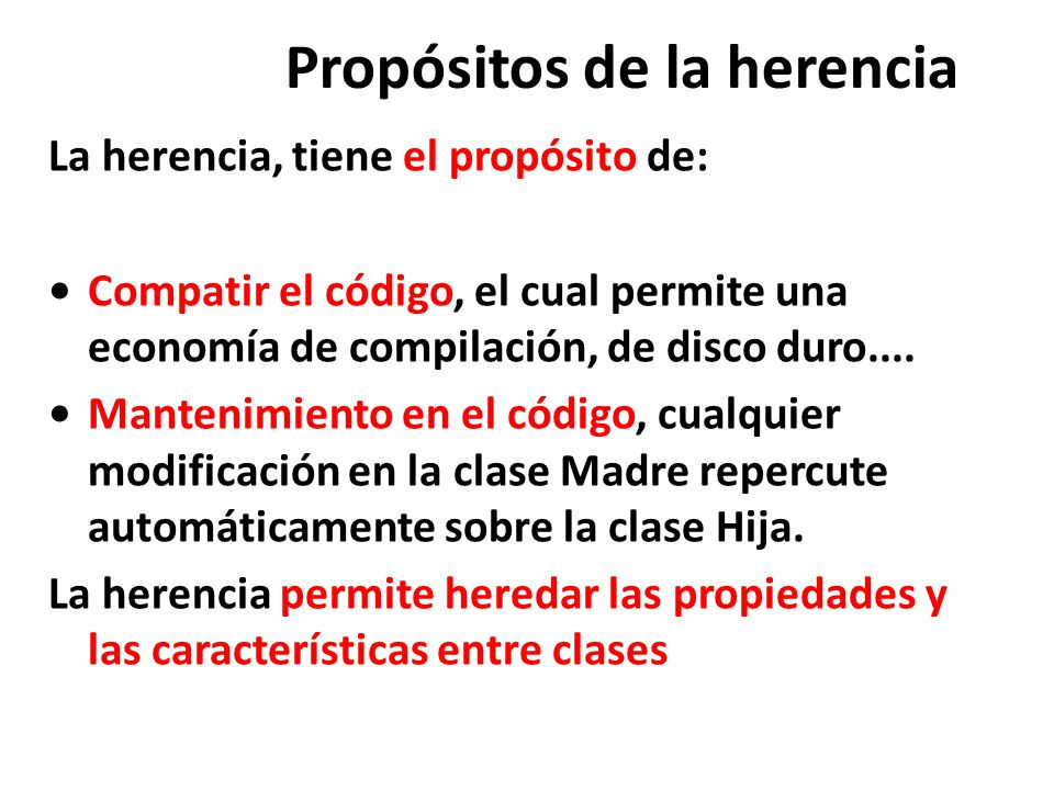 Propósitos de la herencia