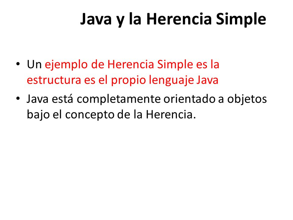 Java y la Herencia Simple