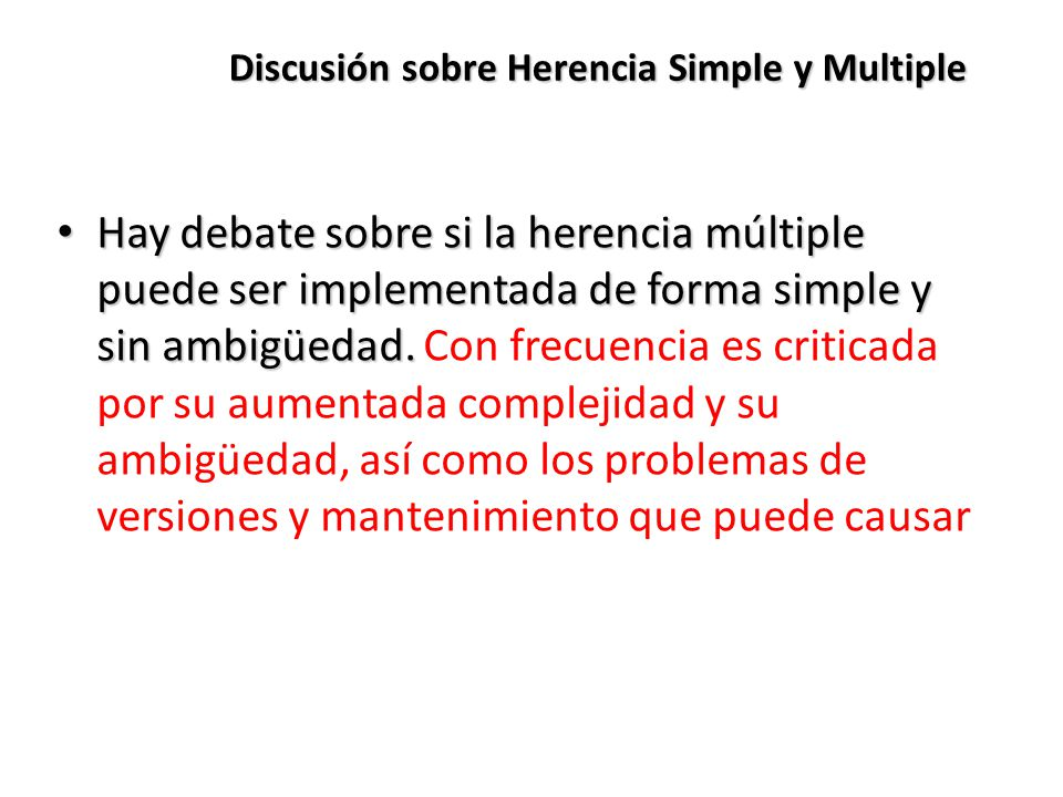 Discusión sobre Herencia Simple y Multiple