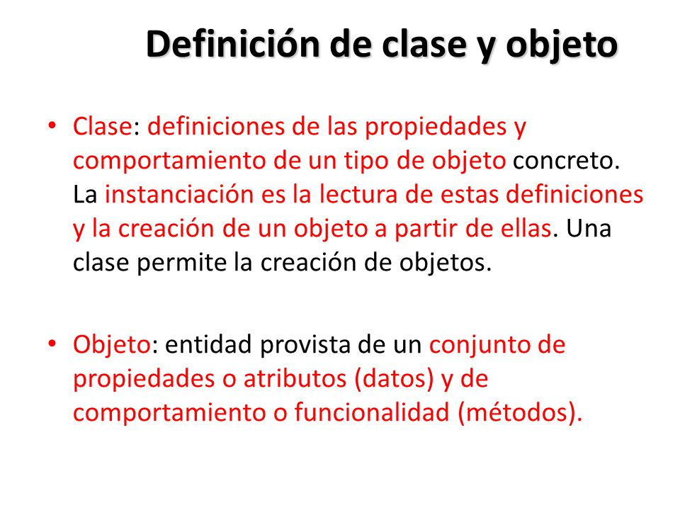 Definición de clase y objeto