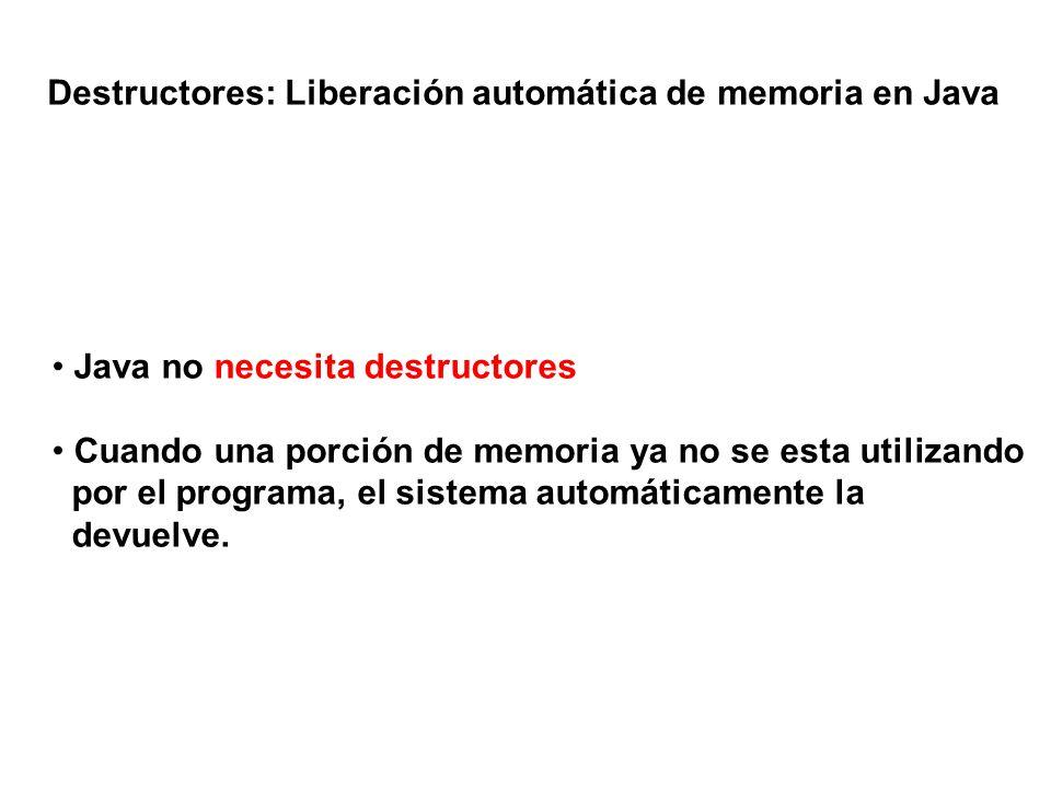 Destructores: Liberación automática de memoria en Java