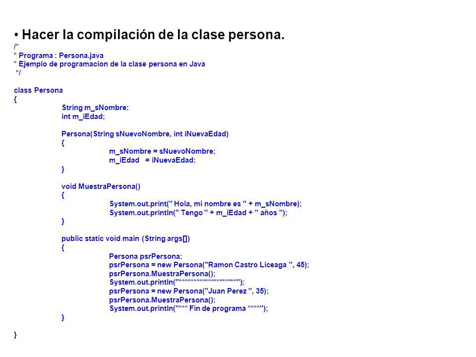 Hacer la compilación de la clase persona.