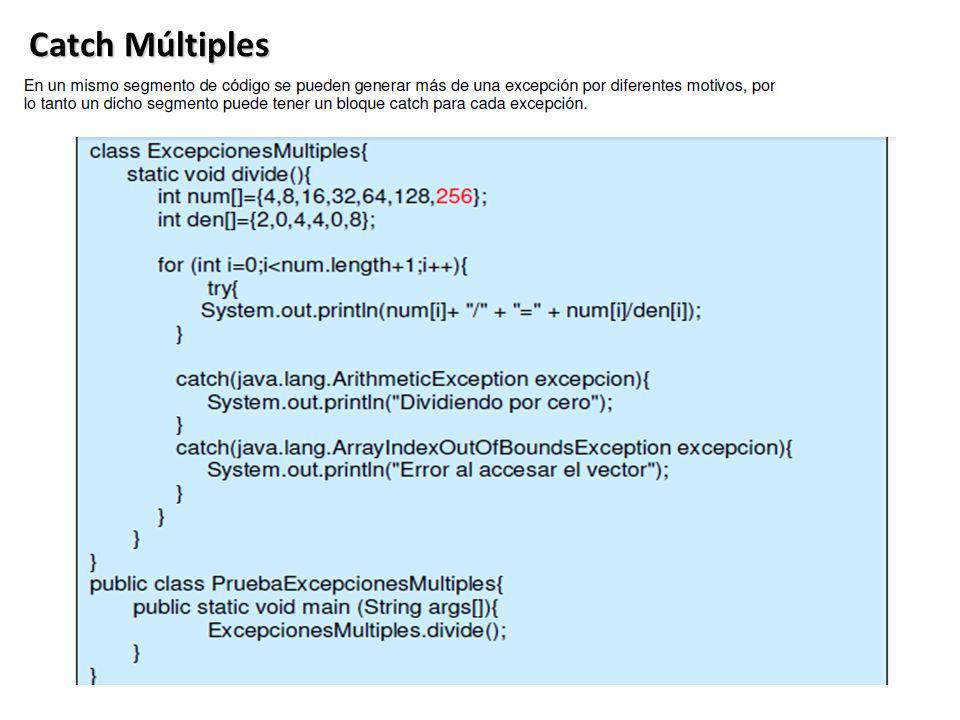 Catch Múltiples Ventaja 1: Separa el Manejo de Errores del Código Normal .