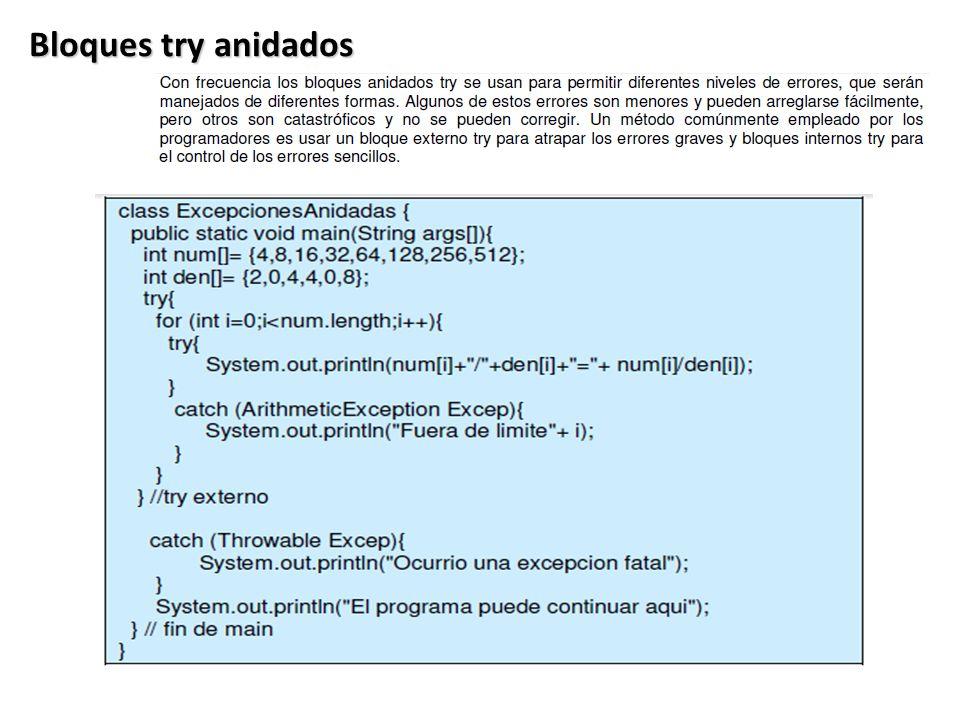 Bloques try anidados Ventaja 1: Separa el Manejo de Errores del Código Normal .